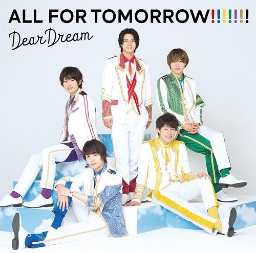"""Dream Festival! R"" DearDream 2nd Album: ALL FOR TOMORROW!!!!!!! / DearDream"