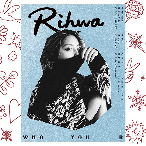 Who You R / Rihwa