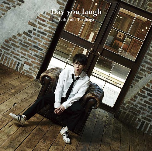 Day you laugh / Toshiyuki Toyonaga