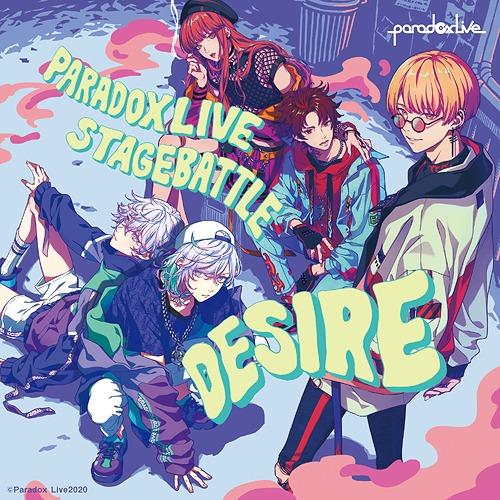 "Paradox Live Stage Battle ""DESIRE"" / BAE * cozmez"
