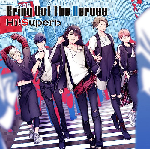 Bring Out The Heroes / Hi!Superb