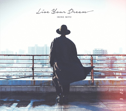 Live Your Dream / Miyu Irino