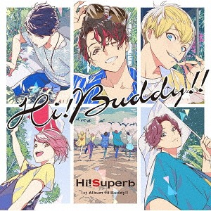 Hi!Buddy!! / Hi!Superb