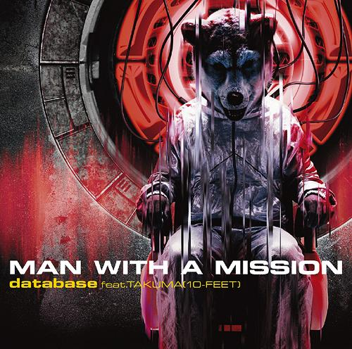database feat.TAKUMA (10-FEET) / MAN WITH A MISSION