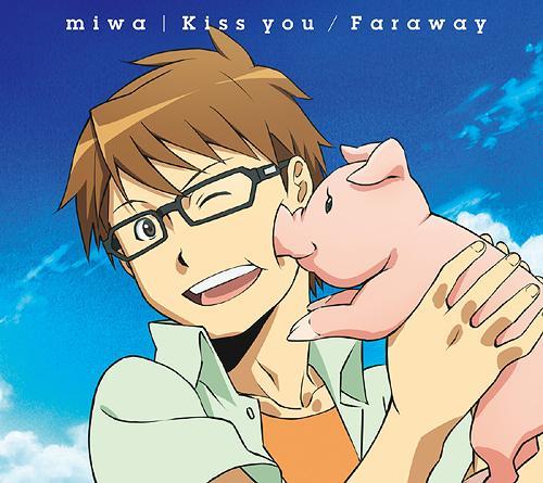 Kiss you / Faraway / miwa
