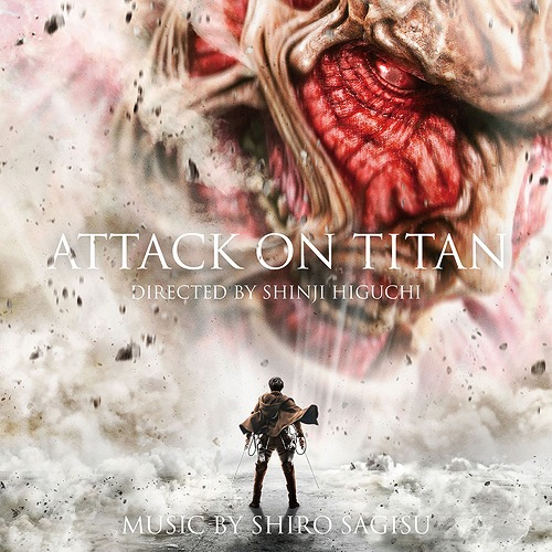 """Attack On Titan (Shingeki no Kyojin)"" Original Soundtrack / Original Soundtrack (Music by Shiro Sagisu)"