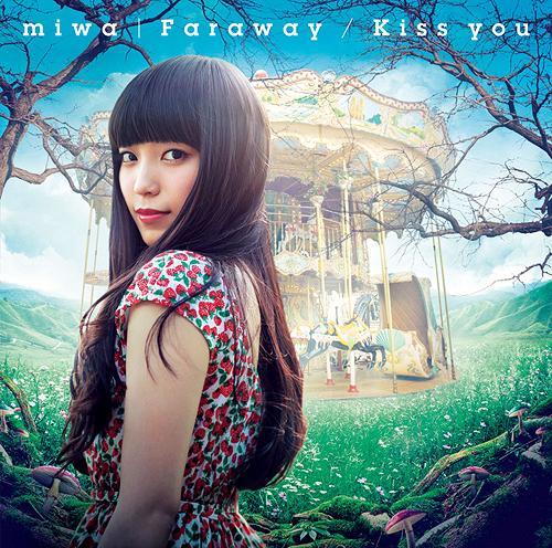 Faraway / Kiss you / miwa