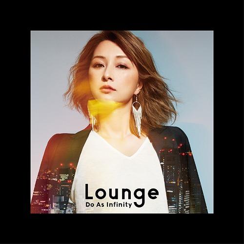 Lounge / Do As Infinity