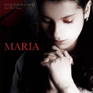 Maria / ELEKITER ROUND 0