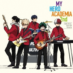 """My Hero Academia (Anime)"" 2nd Original Soundtrack / Animation Soundtrack"