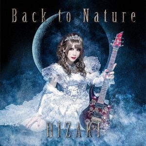 Back To Nature / HIZAKI