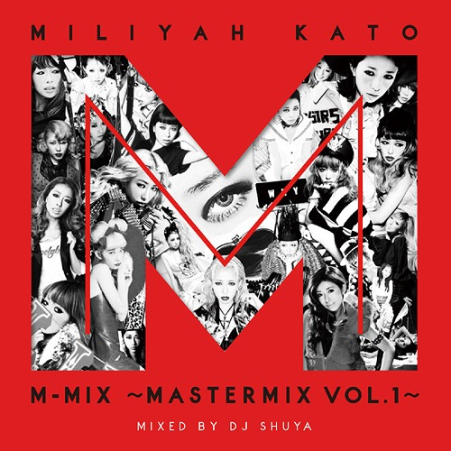 Kato Miliyah M-MIX - MASTERMIX Vol.1 - / Miliyah Kato