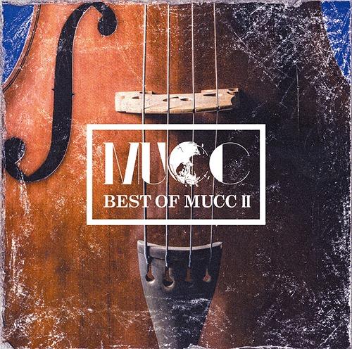 BEST OF MUCC / MUCC