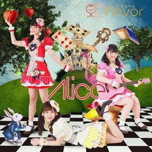 Alice / TOKYO flavor