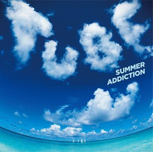 TUBE - SUMMER ADDICTION [album]