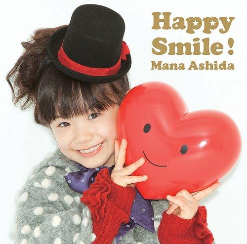 Happy Smile! / Mana Ashida