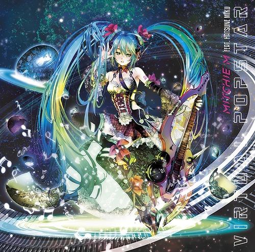 Virtual Pop Star / Mitchie M feat. Hatsune Miku