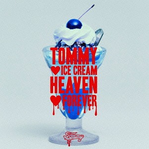 Tommy Ice Cream Heaven Forever [Regular Edition]