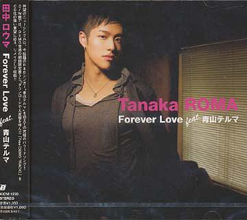 Forever Love feat.Teruma Aoyama / Roma Tanaka