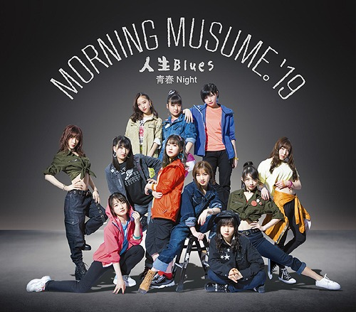 Jinsei Blues / Seishun Night / Morning Musume.'19