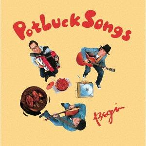 Potluck Songs / BEGIN