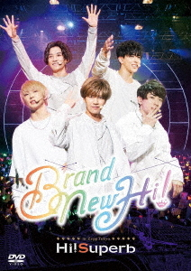 Hi!Superb 1st Anniversary Live -Brand New Hi!- / Hi!Superb