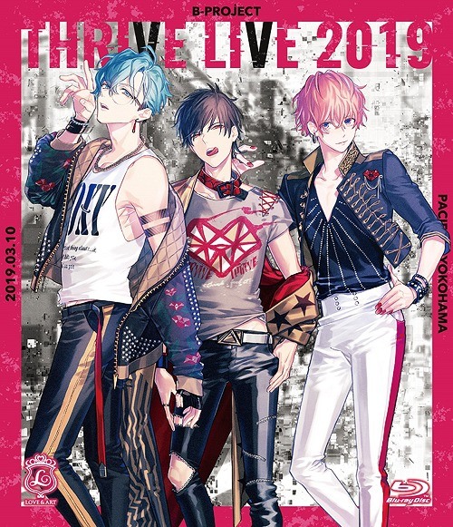 B-PROJECT THRIVE Live 2019 / THRIVE