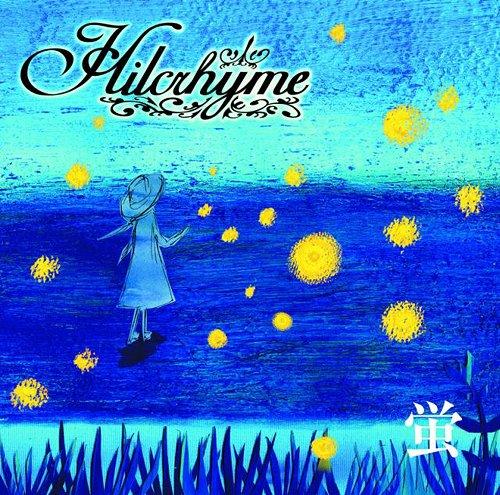 Hilcrhyme - Hotaru [single]