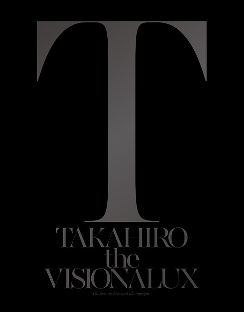 The Visionalux / EXILE TAKAHIRO
