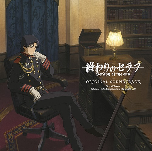 """Seraph of the End (Owari no Seraph) (TV Anime)"" Original Soundtrack / Animation Soundtrack"
