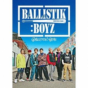BALLISTIK BOYZ / BALLISTIK BOYZ from EXILE TRIBE