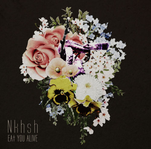 Nkhsh / EAT YOU ALIVE