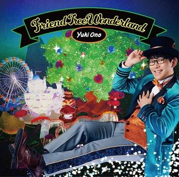 Friend Tree Wonderland / Yuki Ono