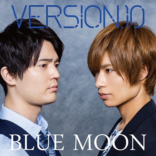 Blue Moon / VERSION.10 (Wataru Komada, Toshinari Fukamachi)