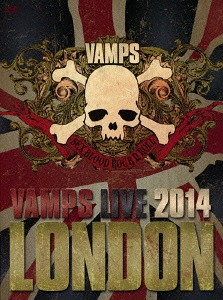 VAMPS LIVE 2014: LONDON / VAMPS