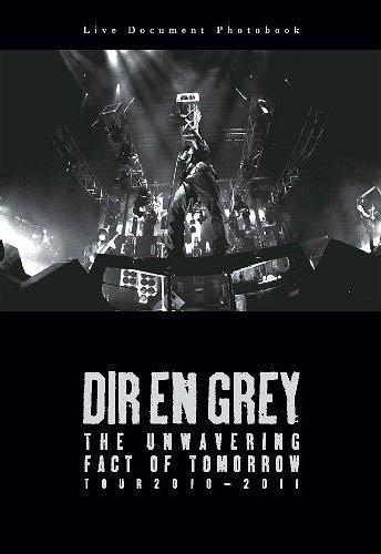 DIR EN GREY / THE UNWAVERING FACT OF TOMORROW TOUR 2010-2011 / TBS Service