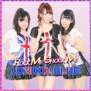 Rock Me Shock Me / LONDON BLUE