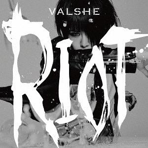 RIOT / VALSHE