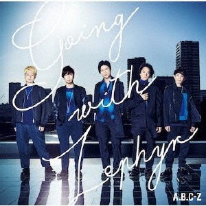 Going with Zephyr / A.B.C-Z