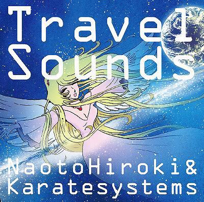 Travel Sounds / NaotoHiroki & Karatesystems