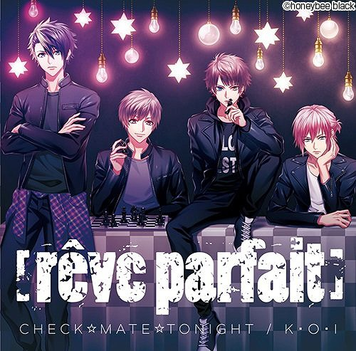 CHECK MATE TONIGHT / K O I / [reve parfait]