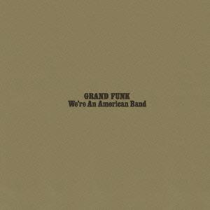 Grand Funk's Reissues On SHM-SACD, Platinum SHM-CD, & SHM-CD