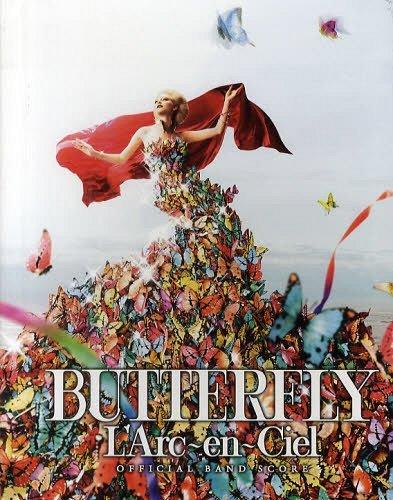 "OFFICIAL BAND SCORE L'Arc-en-Ciel ""BUTTERFLY"" / Sony Magazines"