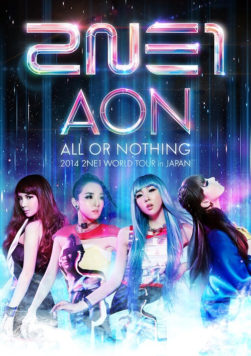 2014 2NE1 WORLD TOUR -ALL OR NOTHING- in Japan / 2NE1