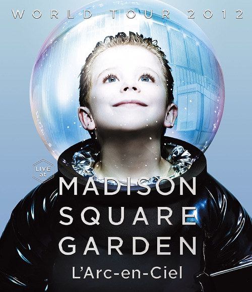 World Tour 2012 Live At Madison Square Garden / L'Arc-en-Ciel