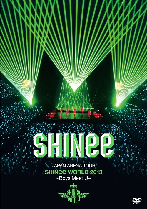 JAPAN ARENA TOUR SHINee WORLD 2013 - Boys Meet U - / SHINee