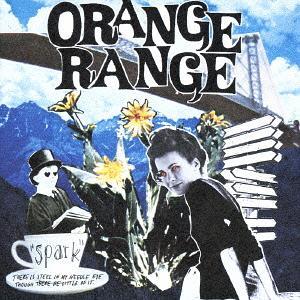 spark / ORANGE RANGE
