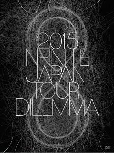 2015 INFINITE Japan Tour - Dilemma - / INFINITE