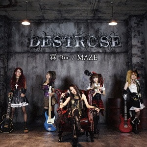 RIN / MAZE / DESTROSE