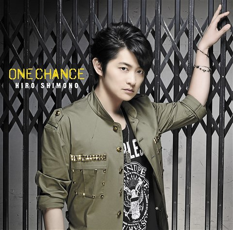 ONE CHANCE / Hiro Shimono